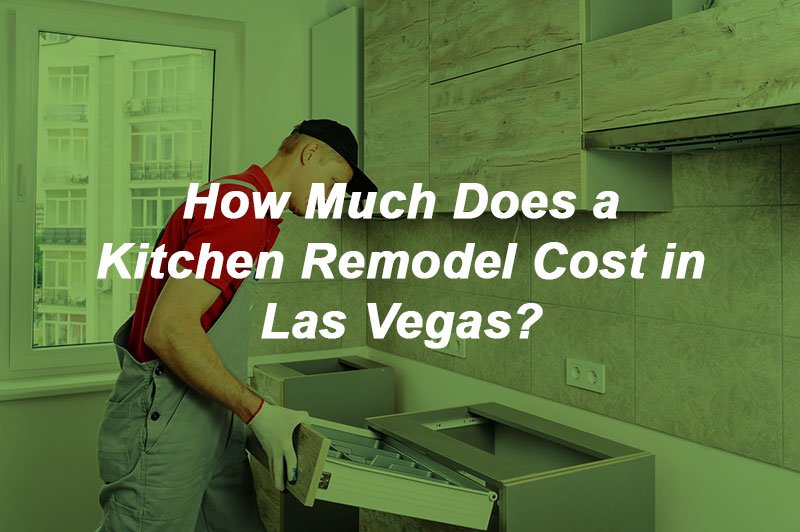 kitchen remodel cost in las vegas